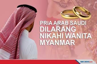 Pria Arab Saudi Dilarang Nikahi Wanita Myanmar