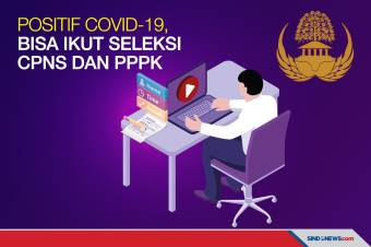 Positif Covid-19, Bisa Ikut Seleksi CPNS dan PPPK 2021