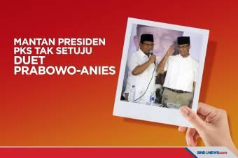 Mantan Presiden PKS Tidak Setuju Duet Prabowo-Anies