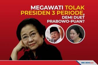 Megawati Tolak Presiden 3 Periode, Demi Duet Prabowo-Puan?