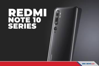 Resmi Meluncur, Redmi Note 10 Series Dibanderol Mulai Rp2.499.000