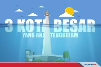 Jakarta Termasuk dari 3 Kota Besar di Dunia yang Akan Tenggelam