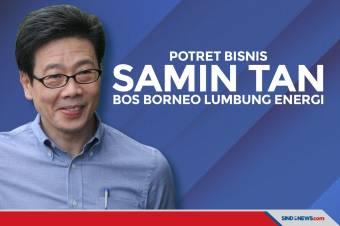 Potret Bisnis Samin Tan, Bos Borneo Lumbung Energi