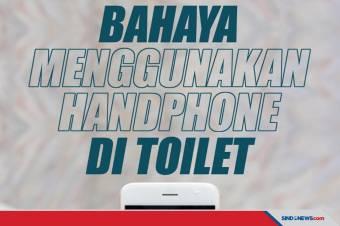 Bahaya Menggunakan Handphone Ketika di Dalam Toilet