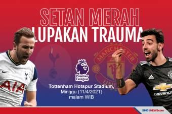 Tandang ke Markas Tottenham, Man United Usung Misi Balas Dendam