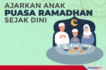 Lima Tips Ajarkan Anak Puasa Ramadhan sejak Dini