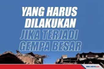 Langkah Aman yang Dilakukan jika Terjadi Gempa Besar