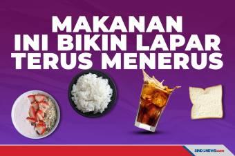 Hindari Makanan Ini, Karena Bikin Anda Merasa Lapar Terus Menerus