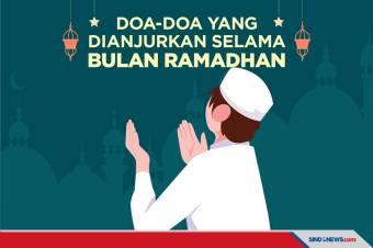 Doa-Doa yang Bisa Diamalkan Selama Bulan Suci Ramadhan