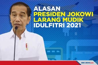 Alasan Presiden Joko Widodo Larang Mudik Idulfitri 2021