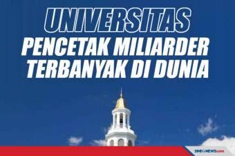 Universitas Pencetak Miliarder Terbanyak di Dunia