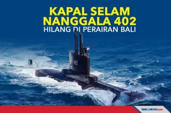 Kapal Selam Nanggala 402 Hilang Kontak di Perairan Bali