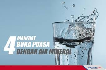 4 Manfaat Mengawali Buka Puasa dengan Minum Air Mineral
