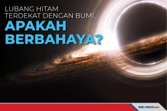Lubang Hitam Terdekat dengan Bumi Terdeteksi, Berbahayakah?
