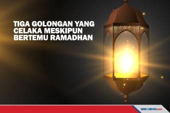 Tiga Golongan yang Celaka Meskipun Bertemu Ramadhan