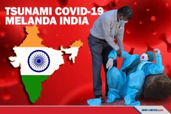 Gelombang Tsunami COVID-19 Melanda India