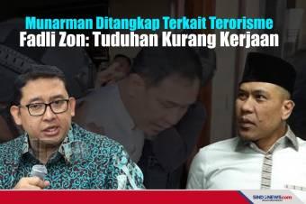 Munarman Ditangkap Terkait Terorisme, Fadli Zon: Kurang Kerjaan