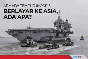 Armada Tempur Kapal Induk Inggris Berlayar ke Asia, Ada Apa?