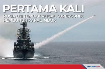 Pertama Kali, Rusia Uji Tembak Rudal Pembunuh Kapal Induk