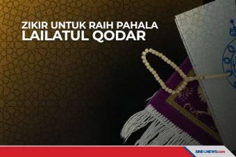 Dibaca 3 Kali Zikir Ini untuk Meraih Pahala Lailatul Qodar