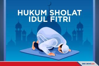 Ini Hukum Sholat Idul Fitri Menurut 4 Mazhab