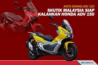Motor Skutik Buatan Malaysia Siap Kalahkan Honda ADV 150