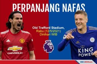 Preview Man United vs Leicester: Setan Merah Pantang Menyerah