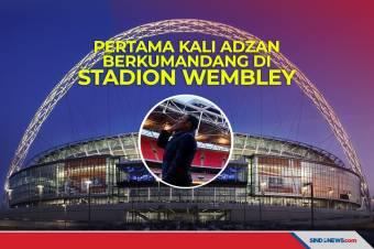 Pertama Kali Adzan Berkumandang di Stadion Wembley, Inggris