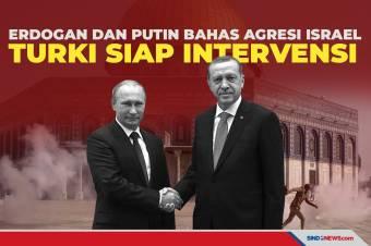 Erdogan dan Putin Siap Bahas Agresi Israel, Turki Siap Intervensi