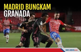 Bungkam Granada, Real Madrid Jaga Peluang Juarai La Liga