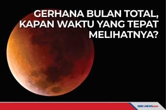 Gerhana Bulan Total, Kapan Waktu yang Tepat Melihatnya?