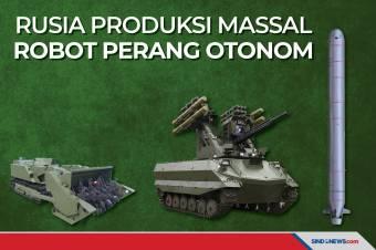 Rusia Produksi Massal Robot Perang Otonom, Mampu Perang Sendiri