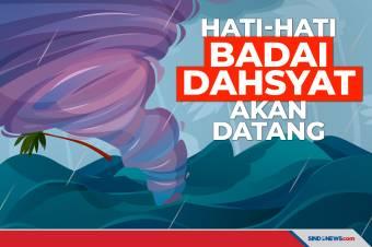 Badai Dahsyat Akan Menerjang Mulai 1 Juni-30 November