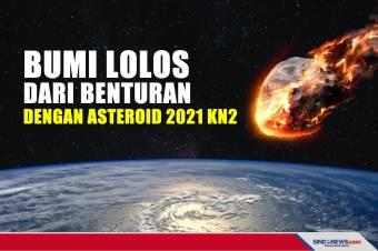 Bumi Baru Saja Lolos dari Benturan dengan Asteroid 2021 KN2