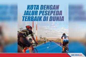 Enam Kota dengan Jalur untuk Pesepeda Terbaik di Dunia