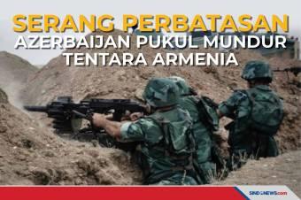 Serang Perbatasan, Azerbaijan Pukul Mundur Tentara Armenia