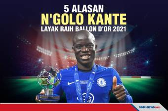5 Alasan N'Golo Kante Layak Raih Ballon d'Or Tahun 2021