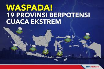 Waspada, Cuaca Ekstrem Berpotensi Melanda 19 Provinsi