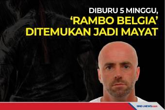 Diburu 5 Minggu, 'Rambo Belgia' Ditemukan jadi Mayat