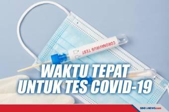 Inilah Waktu yang Tepat untuk Tes Swab Antigen serta PCR
