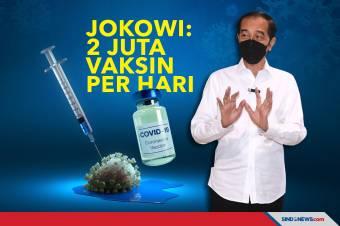 Jokowi Targetkan Vaksinasi 2 Juta Dosis per Hari di Agustus 2021