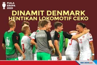 Piala Eropa 2020: Ledakan Dinamit Denmark Hentikan Lokomotif Ceko