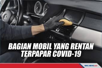 Lima Bagian Mobil yang Sangat Rentan Terpapar COVID-19