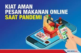 Kiat Aman Pesan Makanan Online Saat Pandemi Covid-19