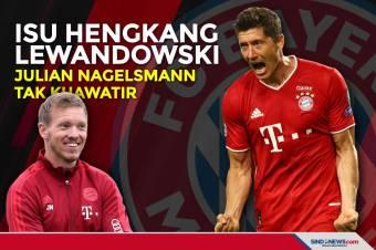 Julian Nagelsmann Tak Khawatir dengan Isu Hengkangnya Lewandowski