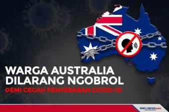 Warga Australia Dilarang Ngobrol Demi Cegah Penyebaran COVID-19