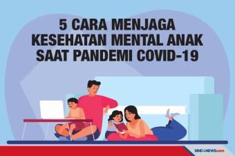 Ini 5 Cara Menjaga Kesehatan Mental Anak Saat Pandemi Covid-19