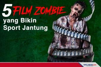 Lima Rekomendasi Film Zombie yang Bikin Sport Jantung