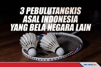 3 Pebulu Tangkis Indonesia Ini Pilih Bela Negara Lain
