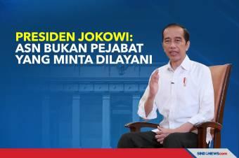 Presiden Jokowi: ASN Bukan Pejabat yang Minta Dilayani